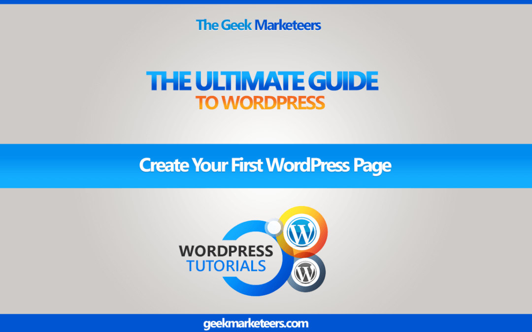 Video 28 – Create Your First WordPress Page