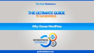 Video 1 – Why Choose WordPress